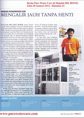 Berita Pure Water Care terbit di majalah IDE BISNIS Edisi 20 / Januari 2012 Halaman 23